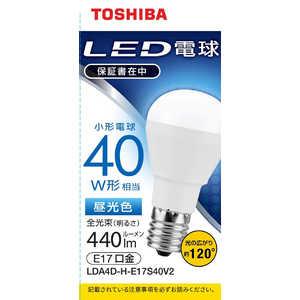 東芝 TOSHIBA LED電球 口金E17 ミニクリプトン形 調光非対応 全光束440lm 昼光色 配光角ビーム角120度 40W相当 LDA4DHE17S40V2