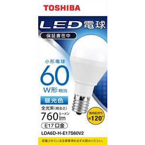 東芝 TOSHIBA LED電球 口金E17 ミニクリプトン形 調光非対応 全光束760lm 昼光色 配光角ビーム角120度 60W相当 LDA6DHE17S60V2